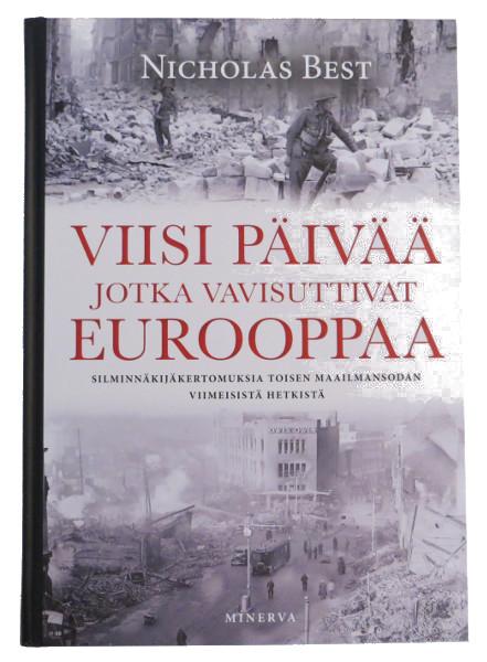 Viisi päivää jotka vavisuttivat Eurooppaa