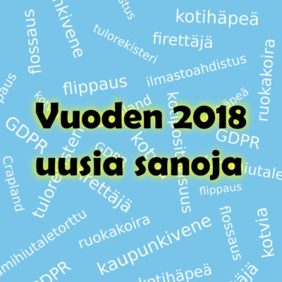 Vuoden 2018 uusia-sanoja, artikkelikuva
